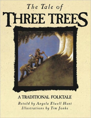 "To Share with Your Children at Christmas – ""The Tale of Three Trees"""